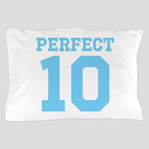 PERFECT 10 Pillow Case