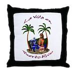 La.Vida.En.PuertoRico.2 Throw Pillow