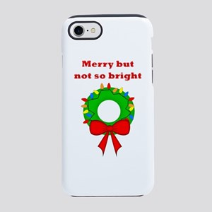 Merry but not so bright iPhone 8/7 Tough Case