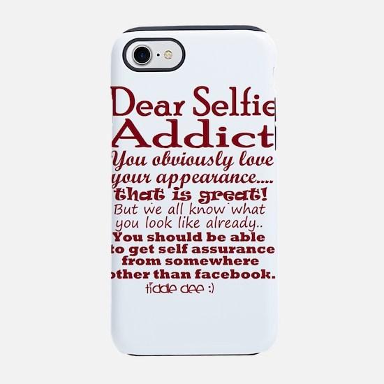 Selfie Addict humor iPhone 8/7 Tough Case