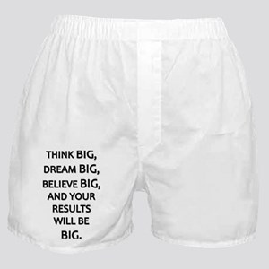 Think Big Dream Big Boxer Shorts
