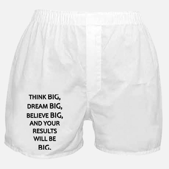 Think Big Dream Big Boxer Shorts