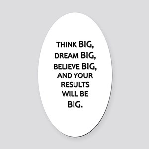 Think Big Dream Big Oval Car Magnet