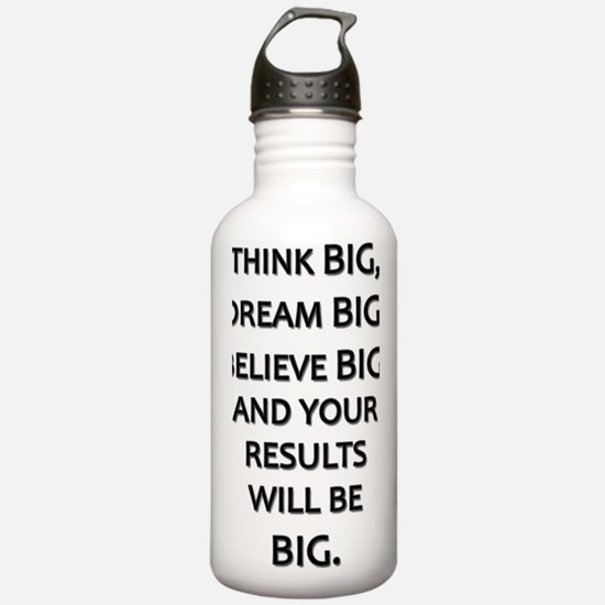 Think Big Dream Big Water Bottle