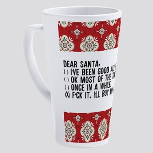 Dear Santa..adult humor 17 oz Latte Mug
