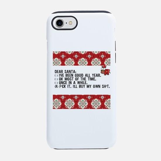 Dear Santa..adult humor iPhone 8/7 Tough Case