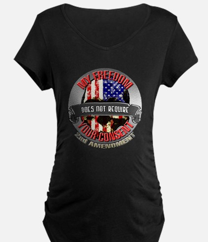 Freedom Requires No Consent Maternity T-Shirt