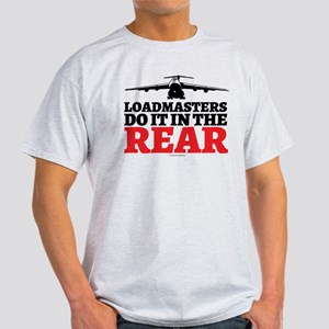 Loadmasters Do It in the Rear T-Shirt