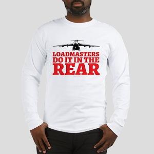 Loadmasters Do It in the Rear Long Sleeve T-Shirt