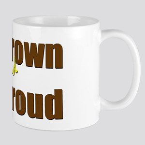 I'm Brown & I'm Proud Mug