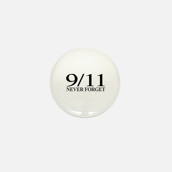 9/11 Never Forget Mini Button