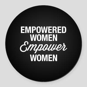 Empowered Women Empower Women Round Car Magnet
