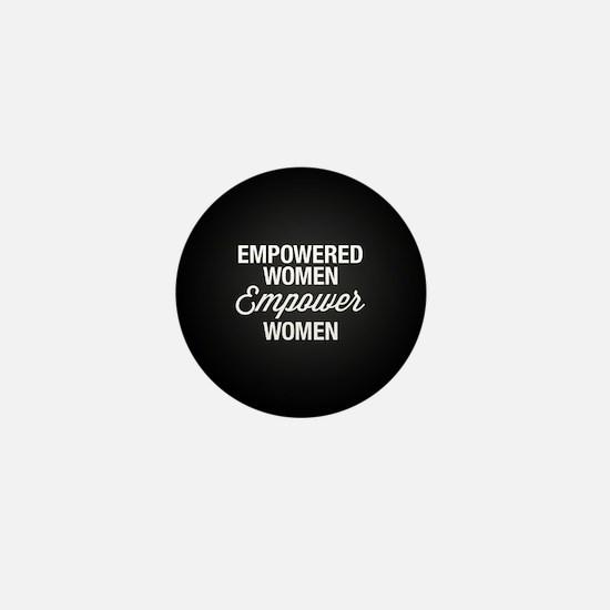 Empowered Women Empower Women Mini Button