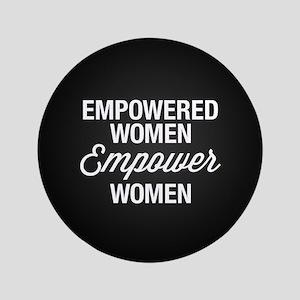 Empowered Women Empower Women Button