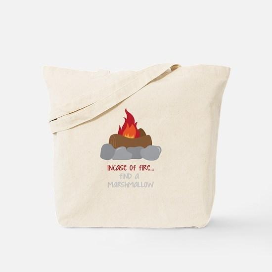 Incase Of Fire Tote Bag