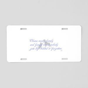 Ohana means family Aluminum License Plate