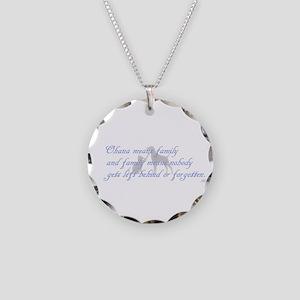 Ohana means family Necklace