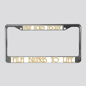 Film Brings to Life License Plate Frame