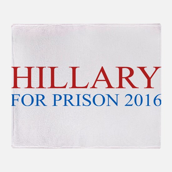 Hillary For Prison Throw Blanket
