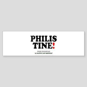 PHILISTINE - POSH DICKHEAD - BOSTON Bumper Sticker