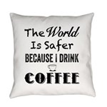 I Drink Coffee Everyday Pillow