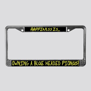 HI Owning Blue Headed Pionus License Plate Frame