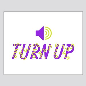 Turn Up Volume Posters
