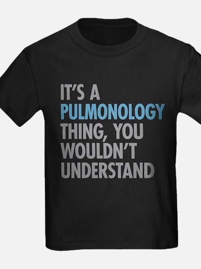 Pulmonology Thing T-Shirt