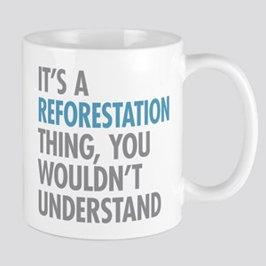 Reforestation Thing Mugs