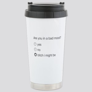 Are you in a bad mood ? Stainless Steel Travel Mug