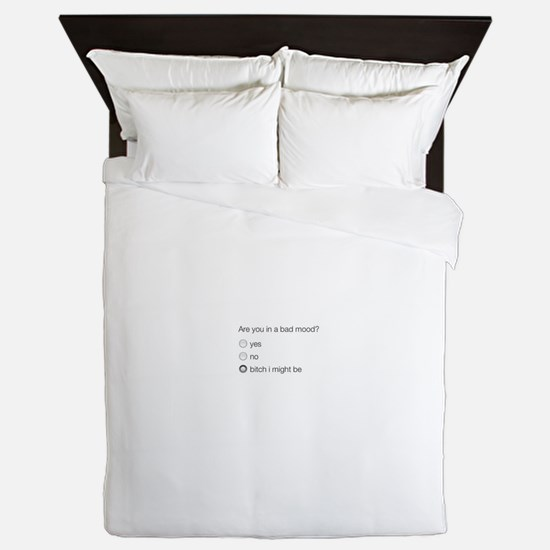 Are you in a bad mood ? Queen Duvet