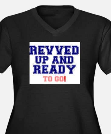 REVVED UP AND READY TO GO! Plus Size T-Shirt