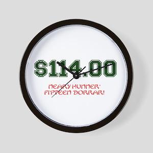 $114.00 - NEARY HUNNER FIPTEEN DORRAR! Wall Clock