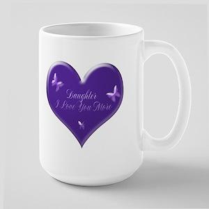 Daughter I Love You More Large Mug Mugs