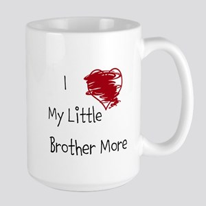 I Love My Little Brother More Large Mug Mugs
