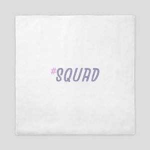 #Squad Queen Duvet