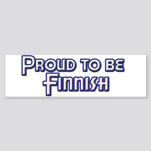 Proud to be Finnish Bumper Sticker