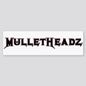 MulletHeadz Bumper Sticker