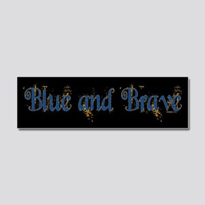 Blue and Brave Car Magnet 10 x 3
