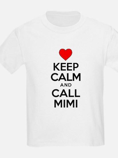 Keep Calm Call Mimi T-Shirt