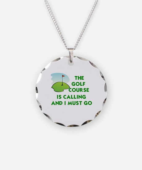 THE GOLF COURSE IS CALLING A Necklace
