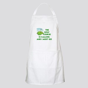 THE GOLF COURSE IS CALLING AND I MUST GO Apron
