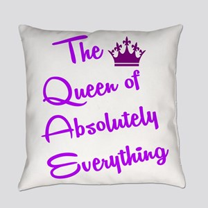 THE QUEEN OF ABSOLUTELY EVERYTHING Everyday Pillow