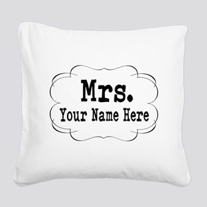 Wedding Mrs. Square Canvas Pillow