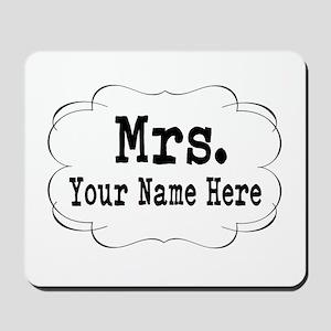 Wedding Mrs. Mousepad