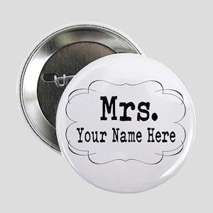 """Wedding Mrs. 2.25"""" Button"""