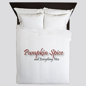 Pumpkin Spice and Everything Nice Queen Duvet