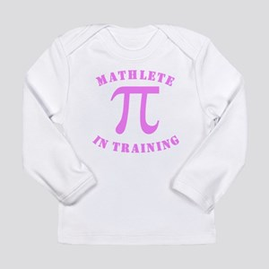 Mathlete In Training Long Sleeve T-Shirt