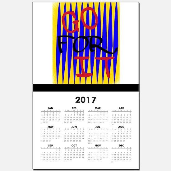 GO FOR IT Calendar Print