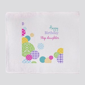 Happy Birthday Step Daughter Throw Blanket